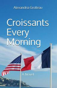 Croissants Every Morning
