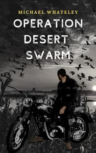 Operation Desert Swarm