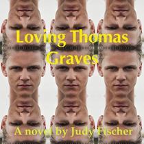 Loving Thomas Graves