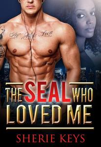 The SEAL Who Loved Me