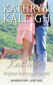 Kat Tales - Original Stories and Novels - Number Four - June 2020