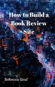 How to Build a Book Review Site