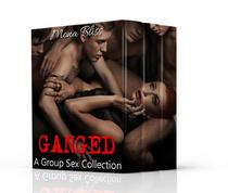 Filled by the Gang - The Complete Collection Books 1-4 (Hot Gangbang Menage Erotica)
