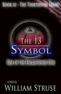 The 13th Symbol: Rise of the Enlightened One