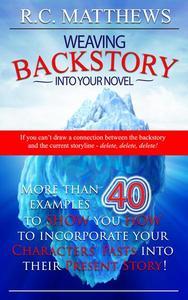 Weaving Backstory Into Your Novel