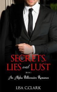 Secrets, Lies and Lust - Book # 1