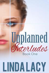 Lisa: Unplanned Interludes (Book One)