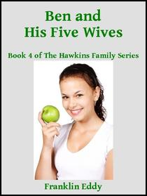 Ben and His Five Wives
