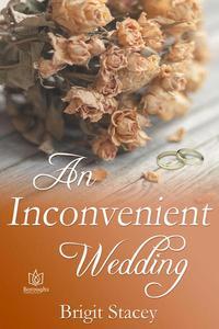 An Inconvenient Wedding