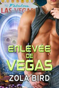 Enlevée de Vegas: Amour Surnaturel BBW
