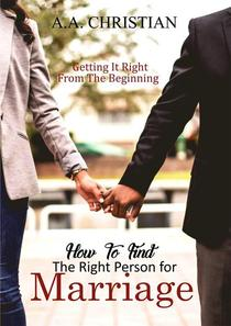 How to Find the Right Person for Marriage