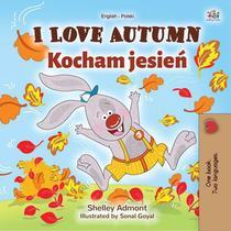 I Love Autumn Kocham jesień