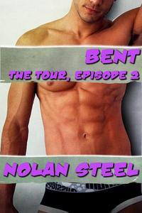 Bent - The Tour, Episode 2