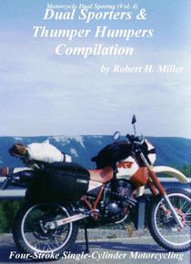 Motorcycle Dual Sporting (Vol. 4) - Dual Sporters & Thumper Humpers Compilation – Four Stroke Single Cylinder Motorcycling