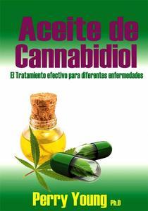 Aceite de Cannabidiol (CBD) El tratamiento  efectivo  para  diferentes enfermedades