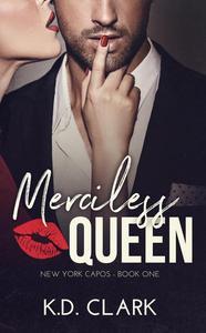 Merciless Queen: A Mafia Novella
