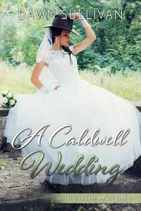 A Caldwell Wedding