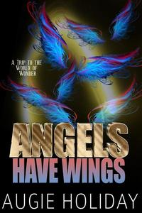 Angels Have Wings