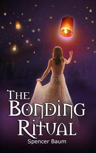 The Bonding Ritual (Girls Wearing Black, Book Four)