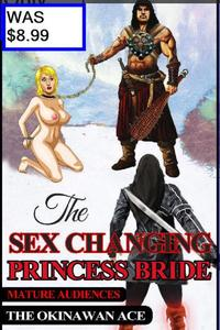 Sex Changing Princess Bride
