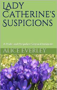 Lady Catherine's Suspicions