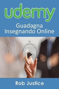Udemy: Guadagna Insegnando Online