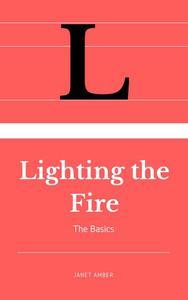 Lighting the Fire: The Basics