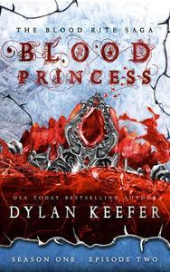 Blood Princess: Season One - Episode Two