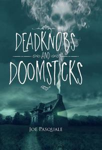 Deadknobs And Doomsticks