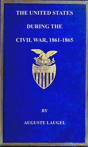 The United States During the Civil War of 1861-1865