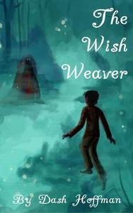 The Wish Weaver