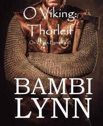 O Viking: Thorleif Os Vikings, Episódio IV