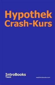 Hypothek Crash-Kurs