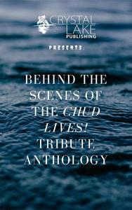 Behind the Scenes of the CHUD LIVES! tribute anthology