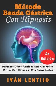 Método Banda Gástrica Con Hipnosis