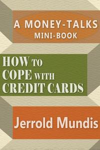 How to Cope with Credit Cards