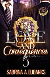 Love and Consequences 5