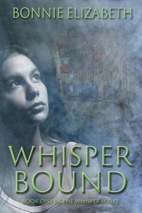 Whisper Bound