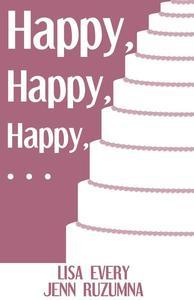 Happy, Happy, Happy...