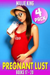 Pregnant Lust 4-Pack : Books 17 - 20