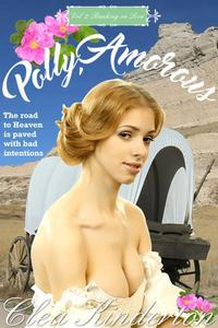 Polly, Amorous: Vol 2: Banking on Love