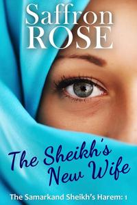 The Sheikh's New Wife