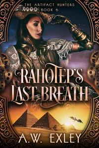 Rahotep's Last Breath