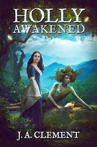 Holly, Awakened