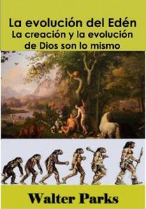 La evolución del Edén