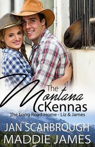 The Montana McKennas: The Long Road Home--Liz & James