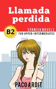 Llamada perdida - Novelas en español nivel intermedio alto (B2)