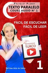 Aprender turco   Fácil de leer   Fácil de escuchar   Texto paralelo CURSO EN AUDIO n.º 1