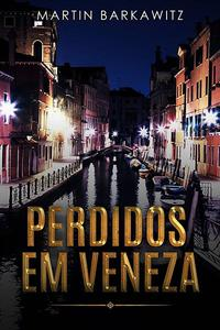 Perdidos em Veneza