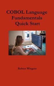 COBOL Language Fundamentals Quick Start